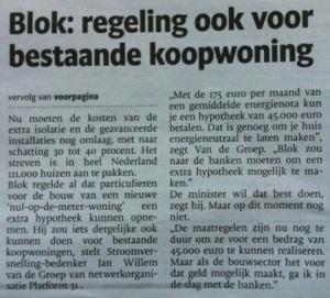 Minister Blok doet toezegging over aanpassing hypotheek